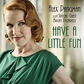 Play & Download Have a Little Fun (with Bucky Pizzarelli) by Alex Pangman | Napster