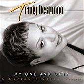Play & Download My One and Only by Trudy Desmond | Napster