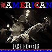 Play & Download The American by Jake Hooker | Napster