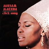Click Song by Miriam Makeba