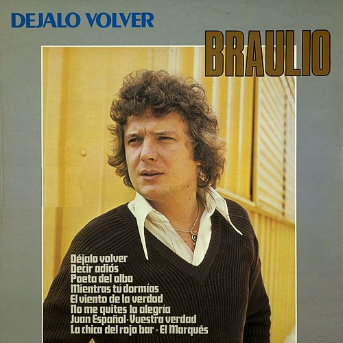 Play & Download Déjalo Volver by Braulio | Napster