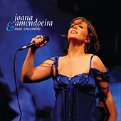 Joana Amendoeira & Mar Ensemble (Ao Vivo) de Joana Amendoeira