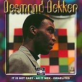 Play & Download Israelites by Desmond Dekker | Napster