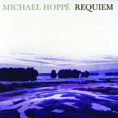 Play & Download Requiem by Michael Hoppé | Napster