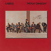 Play & Download Moon Shadow by Labelle | Napster
