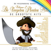 De Regenboog Serie: De Grootste Hits - De Vergeten Piraten Hits, Vol. 2 by Various Artists