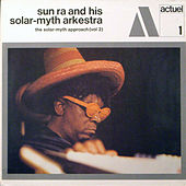 Play & Download The Solar-Myth Approach, Vol. 2 by Sun Ra | Napster
