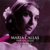 Play & Download Viva La Callas, Vol. 2 (Live) by Maria Callas | Napster