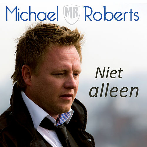 Play & Download Niet Alleen by Michael Roberts | Napster