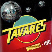 Tavares - Whodunit - Live! by Tavares