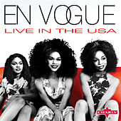 Play & Download Live in the Usa by En Vogue | Napster
