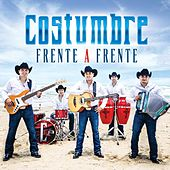 Play & Download Frente a Frente by Costumbre | Napster