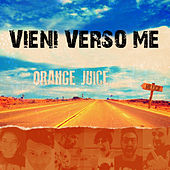 Play & Download Vieni verso me by Orange Juice | Napster