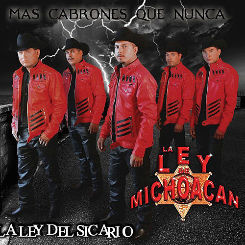 Play & Download La Ley Del Sicario by La Ley De Michoacan | Napster