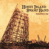Play & Download Demolition Day by Honey Island Swamp Band | Napster