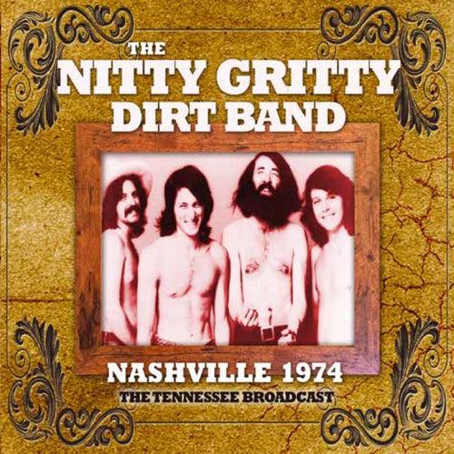 Nashville 1974 (Live) de Nitty Gritty Dirt Band
