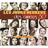 Play & Download Les jours heureux des années 50 by Various Artists | Napster