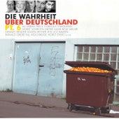 Die Wahrheit über Deutschland pt.6 by Various Artists