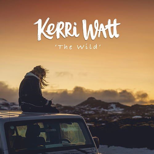 The Wild by Kerri Watt