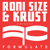 Formulate by Roni Size
