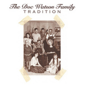 Tradition by The Doc Watson Family