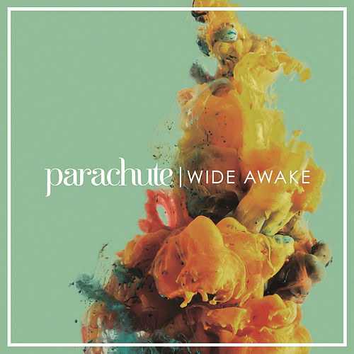 Play & Download Wide Awake by Parachute | Napster