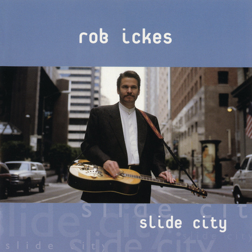 Slide City by Rob Ickes
