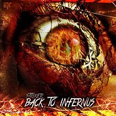 Play & Download Back to Infernus by Striker | Napster