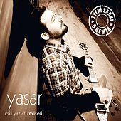 Play & Download Eski Yazlar (Revised) by Yaşar | Napster