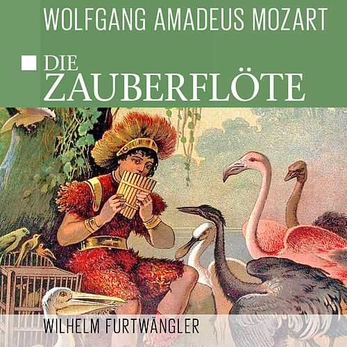 Play & Download Die Zauberflöte / The Magic Flute by Wiener Philharmoniker | Napster