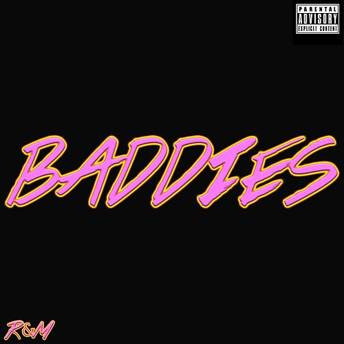 Play & Download Baddies by The R | Napster