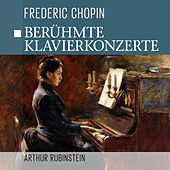 Play & Download Berühmte Klavierkonzerte by Frederic Chopin | Napster