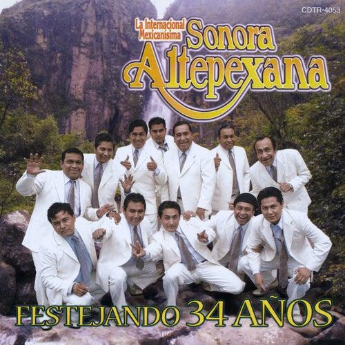 Festejando 34 años by Sonora Altepexana