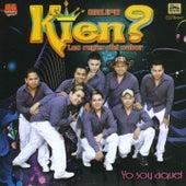 Play & Download Yo Soy Aquel by Grupo Kien | Napster
