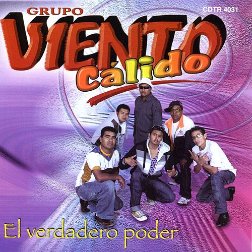 Play & Download El Verdadero Poder by Viento Calido | Napster