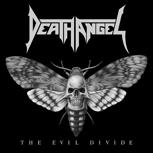 Play & Download The Evil Divide by Death Angel | Napster