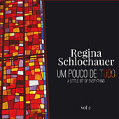 Play & Download Um pouco de tudo (A Little bit of Everything) by Regina Schlochauer | Napster