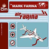 Play & Download Air Farina by Mark Farina | Napster