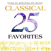 Play & Download 25 Classical Favorites by Various Artists | Napster