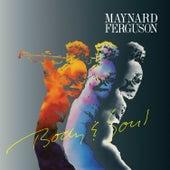 Play & Download Body & Soul by Maynard Ferguson | Napster