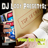 Play & Download DJ Loot Presents: From the Vault, Vol. 4 by Various Artists | Napster