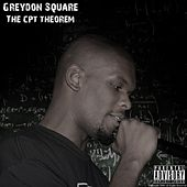 Play & Download The Cpt Theorem by Greydon Square | Napster