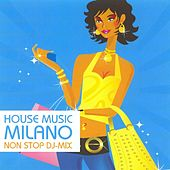 Play & Download House Music Milano by Various Artists | Napster