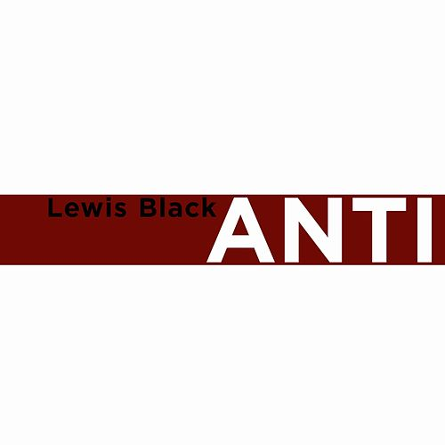 Anticipation by Lewis Black