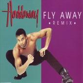 Fly Away - Remix von Haddaway