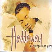 Lover Be Thy Name von Haddaway