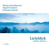Play & Download Lichtblick-prima-altrove by Markus Stockhausen | Napster