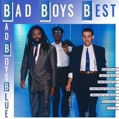 Bad Boys Best by Bad Boys Blue