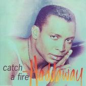 Catch A Fire von Haddaway