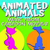 Play & Download Animated Animals - Music From Cartoon Movies by Various Artists | Napster